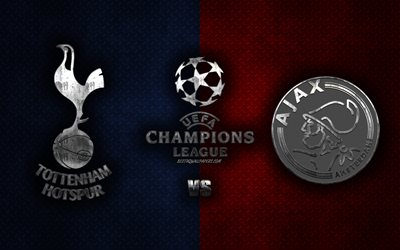 Tottenham Hotspur FC vs AFC Ajax, football match, UEFA Champions League, metal art, grunge art, promotional materials, semifinal, football, Europe, Tottenham Hotspur FC, AFC Ajax