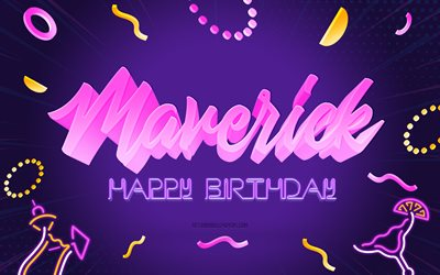 Happy Birthday Maverick, 4k, Purple Party Background, Maverick, creative art, Happy Maverick birthday, Madeline name, Maverick Birthday, Birthday Party Background