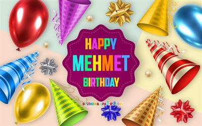 Happy Birthday Mehmet, 4k, Birthday Balloon Background, Mehmet, creative art, Happy Mehmet birthday, silk bows, Mehmet Birthday, Birthday Party Background