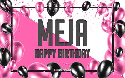 Happy Birthday Meja, Birthday Balloons Background, Meja, wallpapers with names, Meja Happy Birthday, Pink Balloons Birthday Background, greeting card, Meja Birthday