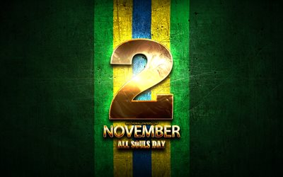 All Souls Day, November 2, golden signs, Brazilian national holidays, Brazil Public Holidays, Brazil, South America