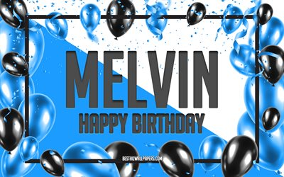 Happy Birthday Melvin, Birthday Balloons Background, Melvin, wallpapers with names, Melvin Happy Birthday, Blue Balloons Birthday Background, greeting card, Melvin Birthday