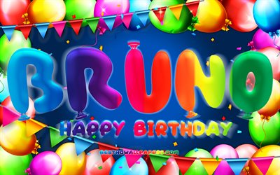 Happy Birthday Bruno, 4k, colorful balloon frame, Bruno name, blue background, Bruno Happy Birthday, Bruno Birthday, popular german male names, Birthday concept, Bruno