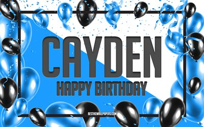 Happy Birthday Cayden, Birthday Balloons Background, Cayden, wallpapers with names, Cayden Happy Birthday, Blue Balloons Birthday Background, greeting card, Cayden Birthday