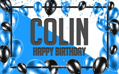 Happy Birthday Colin, Birthday Balloons Background, Colin, wallpapers with names, Colin Happy Birthday, Blue Balloons Birthday Background, greeting card, Colin Birthday
