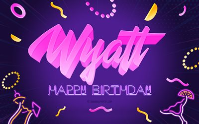 Happy Birthday Wyatt, 4k, Purple Party Background, Wyatt, creative art, Happy Wyatt birthday, Wyatt name, Wyatt Birthday, Birthday Party Background