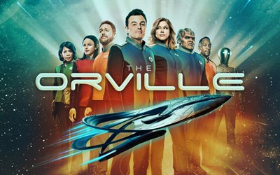 The Orville, 2017, TV Series, Seth MacFarlane, Adrianne Palicki, Halston Sage, Scott Grimes, fantastic television series, poster, actors