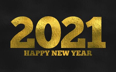 4k, Happy New Year 2021, black foil background, 2021 golden foil digits, 2021 concepts, 2021 on black background, 2021 year digits, 2021 golden digits, 2021 New Year