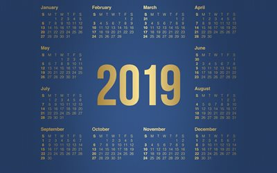 2019 Calendar, golden letters, blue 2019 calendar, all months, english calendar