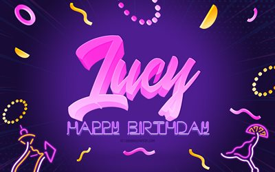 Happy Birthday Lucy, 4k, Purple Party Background, Lucy, creative art, Happy Lucy birthday, Lucy name, Lucy Birthday, Birthday Party Background