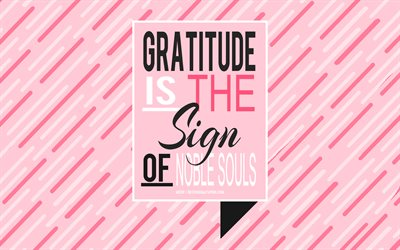 Gratitude is the sign of noble souls, Aesop quotes, pink background, creative art, motivation, inspiration, popular short quotes