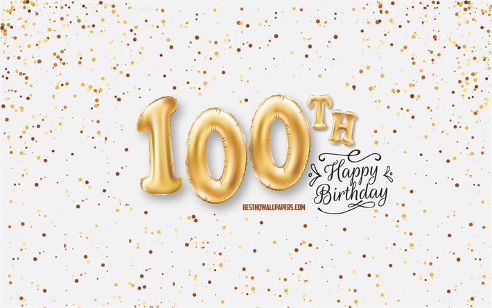 Telecharger Fonds D Ecran 100e Anniversaire Heureux 3d Ballons Lettres Anniversaire D Arriere Plan Avec Des Ballons 100 Ans D Anniversaire Joyeux 100e Anniversaire Fond Blanc Joyeux Anniversaire Carte De Voeux Heureux De 100 Ans D Anniversaire