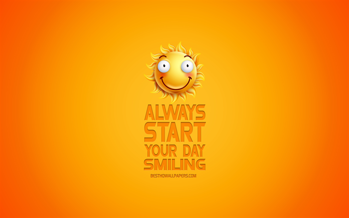 Always start your day smiling, motivation, inspiration, creative 3d art, smile icon, yellow background, mood concepts