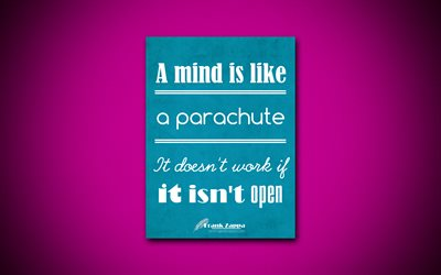 A mind is like a parachute It doesnt work if it isnt open, 4k, business quotes, Frank Zappa, motivation, inspiration