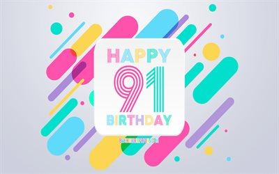 Happy 91st Years Birthday, Abstract Birthday Background, Happy 91st Birthday, Colorful Abstraction, 91 Happy Birthday, Birthday lines background, 91 Years Birthday, 91 Years Birthday party