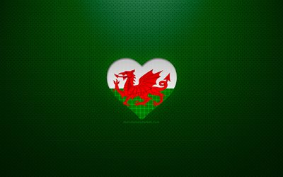 I Love Wales, 4k, Europe, green dotted background, Welsh flag heart, Wales, favorite countries, Love Wales, Welsh flag