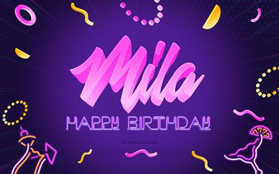Happy Birthday Mila, 4k, Purple Party Background, Mila, creative art, Happy Mila birthday, Mila name, Mila Birthday, Birthday Party Background