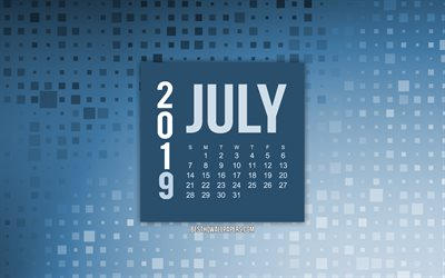 July 2019 calendar, blue creative background, 2019 calendars, July, 2019 concepts, blue 2019 July calendar