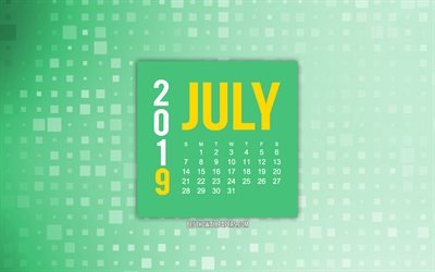 July 2019 calendar, green creative background, 2019 calendars, green abstract background, July, 2019 concepts, green 2019 July calendar