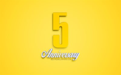 5th Anniversary sign, 3d anniversary symbols, yellow 3d digits, 5th Anniversary, yellow background, 3d creative art, 5 Years Anniversary