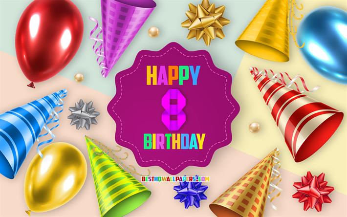 Auguri Di Buon Compleanno 8 Anni.Scarica Sfondi Felice 8 Anni Di Compleanno Biglietti Di