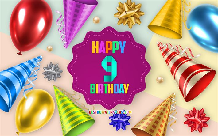 Auguri Di Buon Compleanno 9 Anni.Scarica Sfondi Felice 9 Anni Di Compleanno Biglietti Di