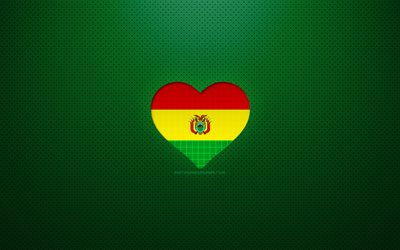 I Love Bolivia, 4k, South American countries, green dotted background, Bolivian flag heart, Bolivia, favorite countries, Love Bolivia, Bolivian flag