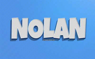Nolan, blue lines background, wallpapers with names, Nolan name, male names, Nolan greeting card, line art, picture with Nolan name