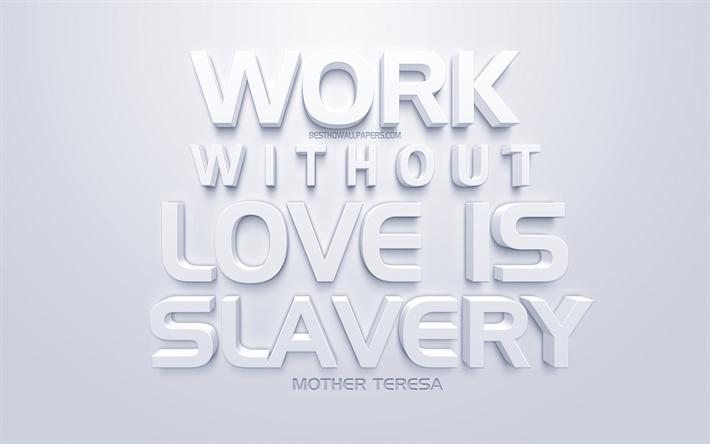 Scarica Sfondi Lavoro Senza Amore è Una Schiavitù Madre