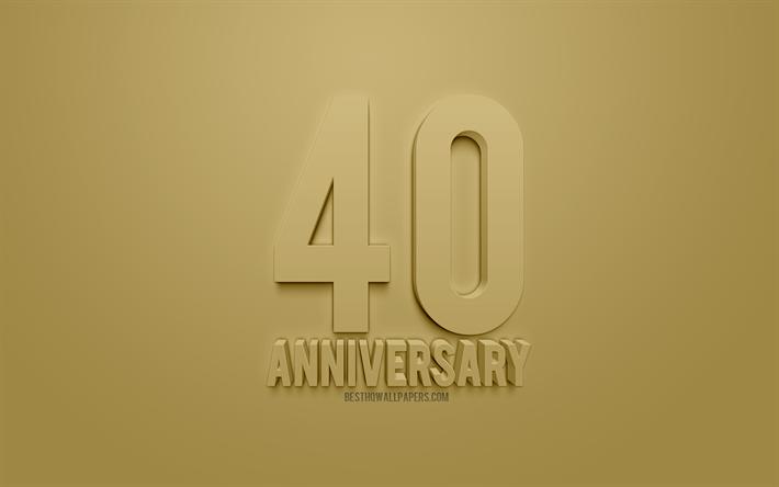 Download wallpapers 40th anniversary sign, golden 3d art