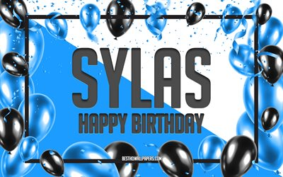 Happy Birthday Sylas, Birthday Balloons Background, Sylas, wallpapers with names, Sylas Happy Birthday, Blue Balloons Birthday Background, greeting card, Sylas Birthday