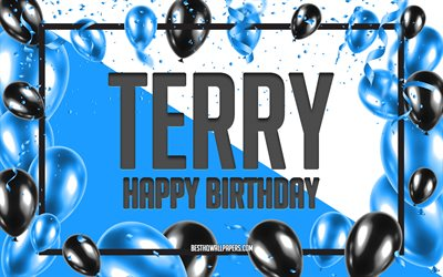 Happy Birthday Terry, Birthday Balloons Background, Terry, wallpapers with names, Terry Happy Birthday, Blue Balloons Birthday Background, greeting card, Terry Birthday