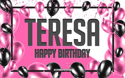 Happy Birthday Teresa, 3d Art, Birthday 3d Background, Teresa, Pink Background, Happy Teresa birthday, 3d Letters, Teresa Birthday, Creative Birthday Background
