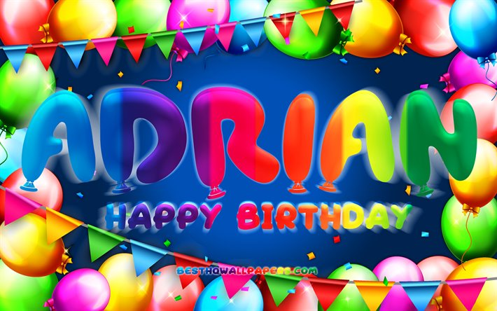 Download Wallpapers Happy Birthday Adrian, 4k, Colorful