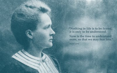 quotes, Marie Curie quotes, Quotes of great people, motivation