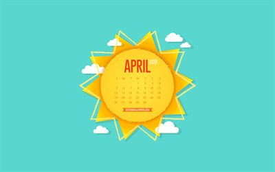 2020 April Calendar, creative sun, paper art, background with the sun, April, blue sky, 2020 spring calendars, April 2020 Calendar