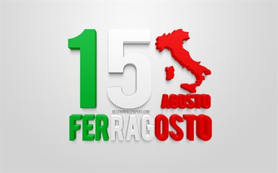 Ferragosto, August 15, 3d art, 3d flag of Italy, national holidays of Italy, 3d silhouettes maps of Italy, Italian flag