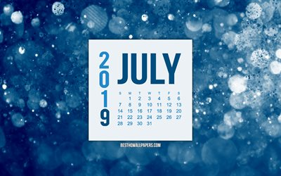 July 2019 calendar, blue motion blur background, creative blue background, 2019 calendars, July, 2019 concepts, blue 2019 July calendar