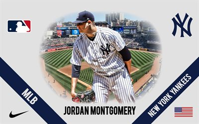 Jordan Montgomery, New York Yankees, Amerikkalainen Baseball-Pelaaja, MLB, muotokuva, USA, baseball, Yankee Stadium, New York Yankees-logo, Major League Baseball