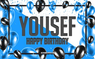 Happy Birthday Yousef, Birthday Balloons Background, Yousef, wallpapers with names, Yousef Happy Birthday, Blue Balloons Birthday Background, greeting card, Yousef Birthday