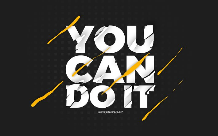 You can do it, black background, creative art, You can do it concepts, motivation quotes, inspiration