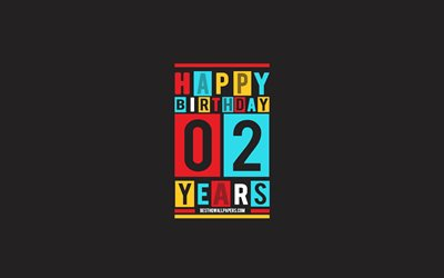 Happy 2 Years Birthday, Birthday Flat Background, 2nd Happy Birthday, Creative Flat Art, 2 Years Birthday, Happy 2nd Birthday, Colorful Abstraction, Happy Birthday Background