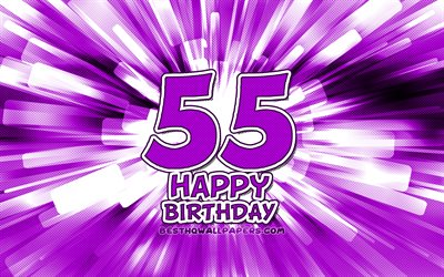 Happy 55th birthday, 4k, violet abstract rays, Birthday Party, creative, Happy 55 Years Birthday, 55th Birthday Party, 55th Happy Birthday, cartoon art, Birthday concept, 55th Birthday