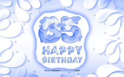 Happy 85 Years Birthday, 4k, 3D petals frame, Birthday Party, blue background, Happy 85th birthday, 3D letters, 85th Birthday Party, Birthday concept, 85th Happy Birthday, artwork, 85th Birthday