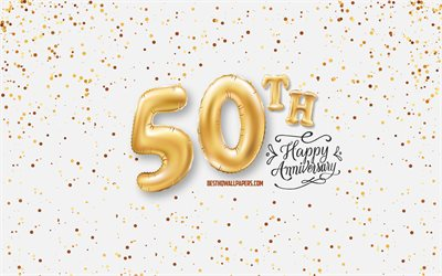 50th Anniversary, 3d balloons letters, Anniversary background with balloons, 50 Years Anniversary, Happy 50th Anniversary, white background, Anniversary, greeting card, Happy 50 Years Anniversary