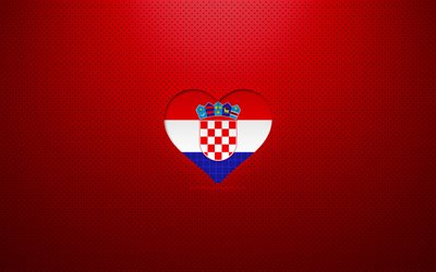 I Love Croatia, 4k, Europe, red dotted background, Croatian flag heart, Croatia, favorite countries, Love Croatia, Croatian flag