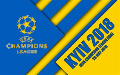 2018 UEFA Champions League Final, Kyiv, Ukraine, 4k, logo, material design, yellow-blue action, Kiev 2018, Champions League, NSC Olympic, final match, football
