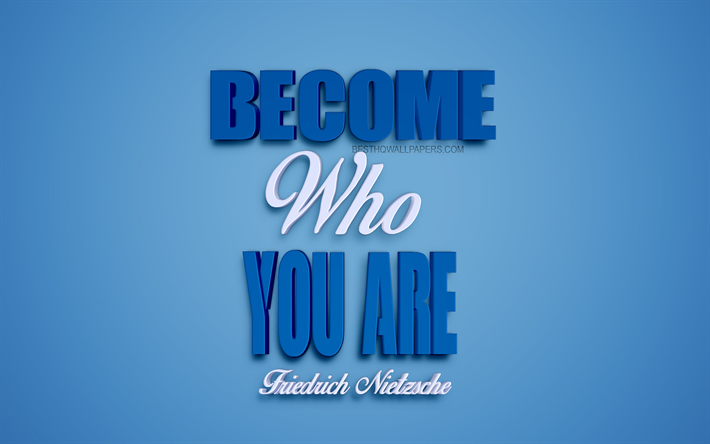 Download Wallpapers Become Who You Are, Friedrich