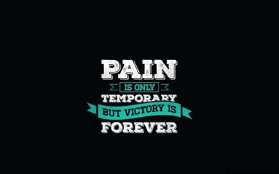 Quotes, quotes about pain, motivation, inspiration, pain