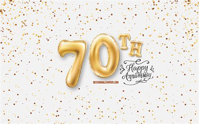 70th Anniversary, 3d balloons letters, Anniversary background with balloons, 70 Years Anniversary, Happy 70th Anniversary, white background, Anniversary, greeting card, Happy 70 Years Anniversary